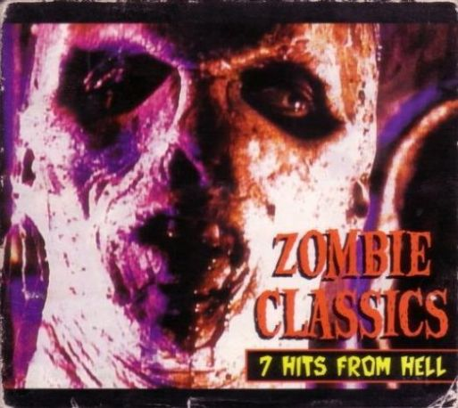 White Zombie - Zombie Classics: 7 Hits from Hell