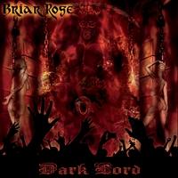 Briar Rose - Dark Lord