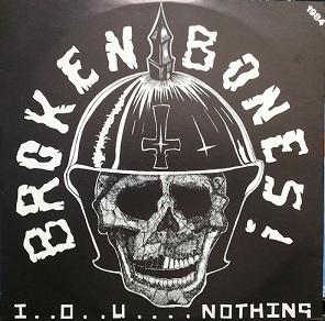 Broken Bones - I..O..U....Nothing