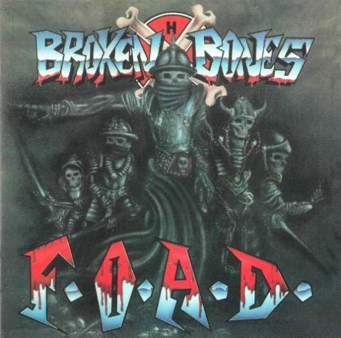 Broken Bones - F.O.A.D.