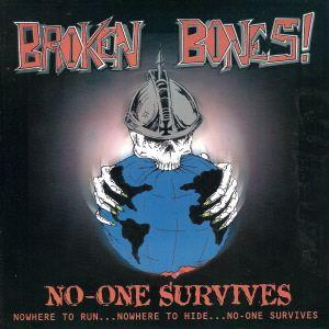 Broken Bones - No-One Survives