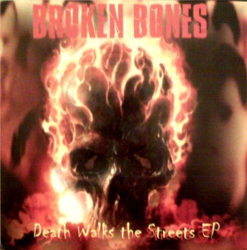 Broken Bones - Death Walks the Streets EP