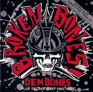 Broken Bones - Dem Bones / Decapitated