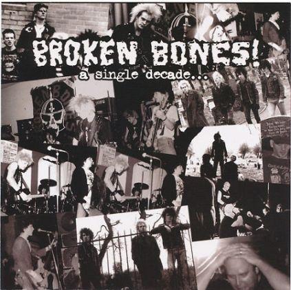 Broken Bones - A Single Decade...