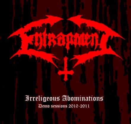 Entrapment - Irreligeous Abominations