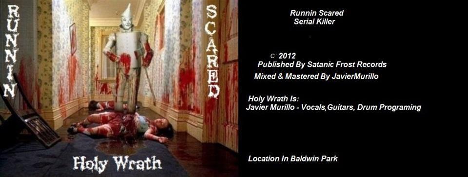 Holy Wrath - Runnin Scared