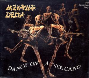 Mekong Delta - Dance on a Volcano