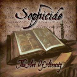 Sophicide - The Art of Atrocity