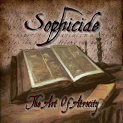 Sophicide - The Art of Atrocity