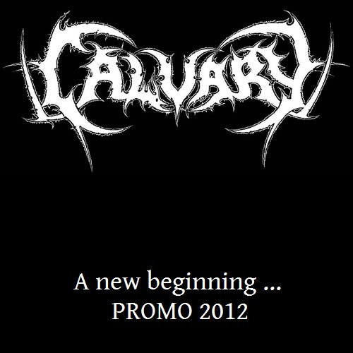 Calvary - A New Beginning...