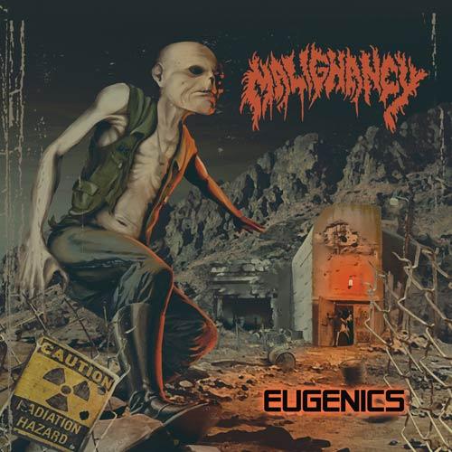 Malignancy - Eugenics