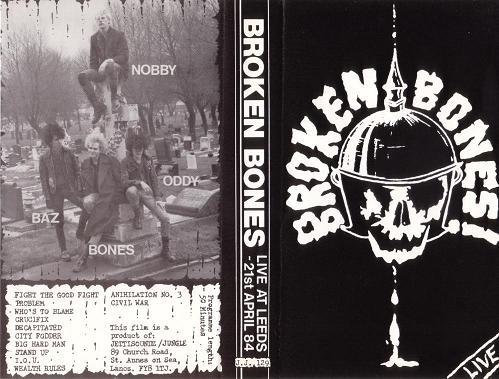 Broken Bones - Live at Leeds - 21st April 84