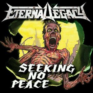 Eternal Legacy - Seeking No Peace