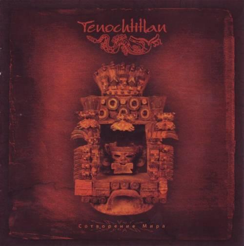 Tenochtitlan - Сотворение мира