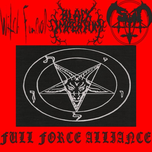 Satan / Witch Funeral / Black Imperium - Full Force Alliance