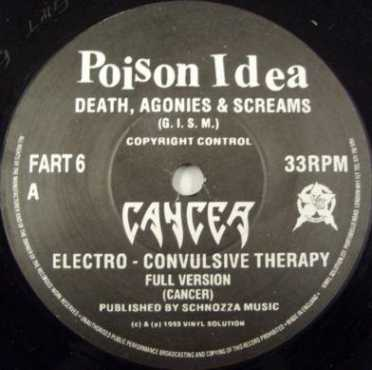 Cancer - Poison Idea / Cancer / Gunshot / Headbutt