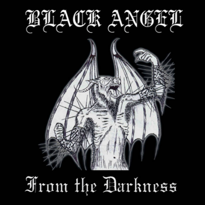 Black Angel - From the Darkness