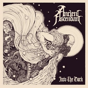 Ancient Ascendant - Into the Dark