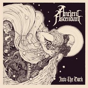 Ancient Ascendant - Into the Dark