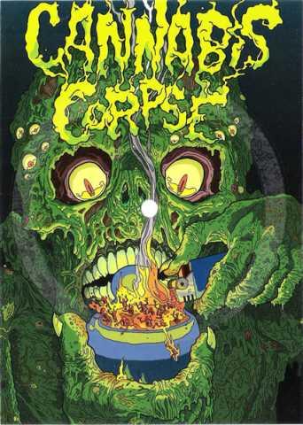 Cannabis Corpse - Blame It on Bud