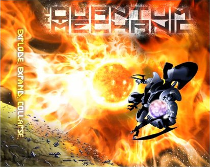 The Quantum Mechanic - Explode. Expand. Collapse.