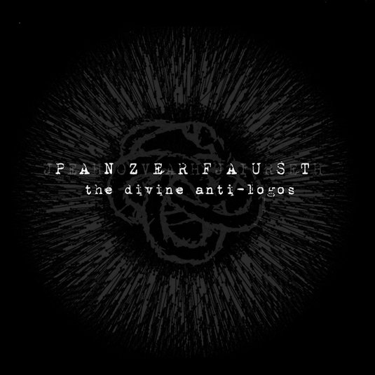Panzerfaust - Jehovah-Jireh: The Divine Anti-logos