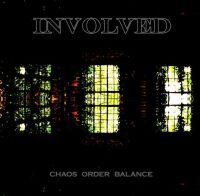 Involved - Chaos Order Balance