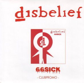Disbelief - 66Sick Clubpromo