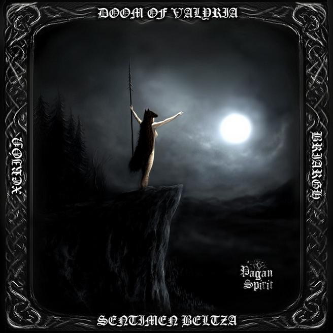 Briargh / Xerión / Sentimen Beltza - Pagan Spirit