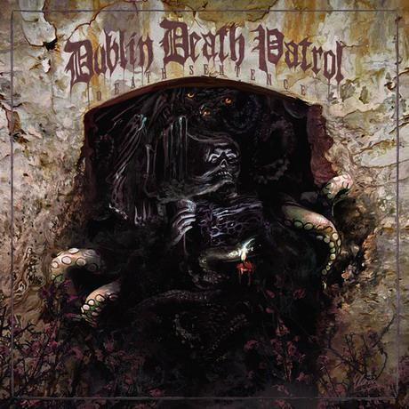 Dublin Death Patrol - Death Sentence
