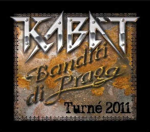 Kabát - Banditi di Praga - Turné 2011