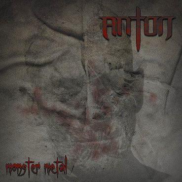 Anton - Monster Metal