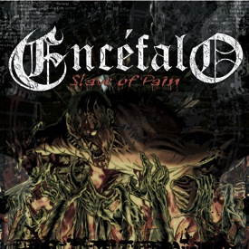 Encéfalo - Slave of Pain