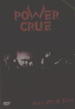 Power Crue - Kill of a Soul