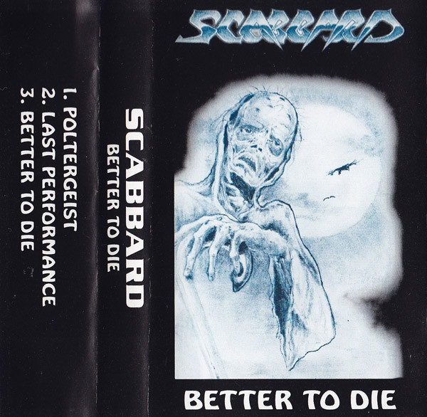 Scabbard - Better to Die