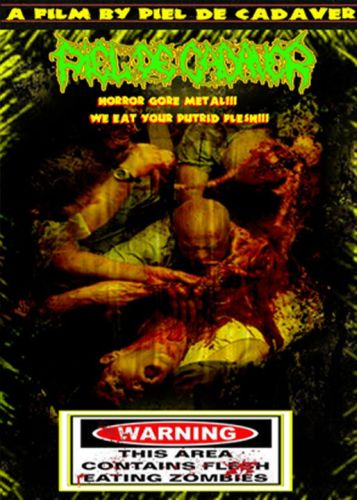 Piel de Cadaver - We Eat Your Putrid Flesh