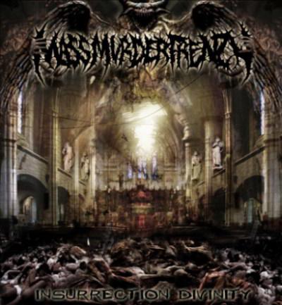 Mass Murder Frenzy - Insurrection Divinity