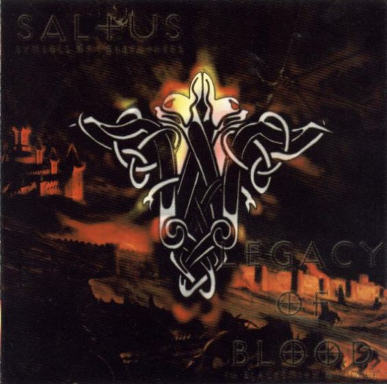 Saltus / Legacy of Blood - Symbols of Forefathers / In Blacksmith of Hate