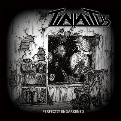 Tinnitus - Perfectly Endarkened