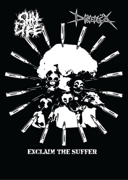 Diseksa / Shit Life - Exclaim the Suffer