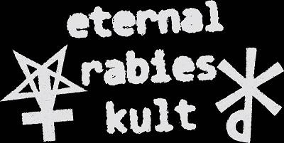 Eternal Rabies Kult