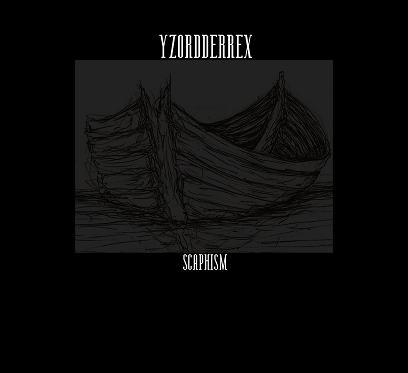 Yzordderrex - Scaphism