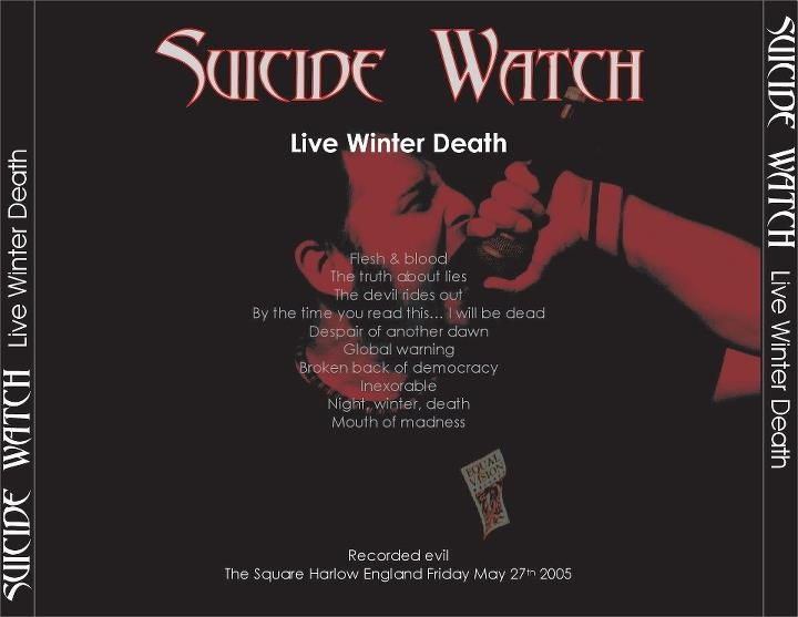 Suicide Watch - Live Winter Death