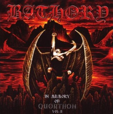 Bathory - In Memory of Quorthon Volume II