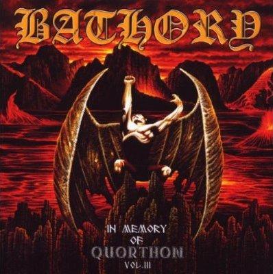 Bathory - In Memory of Quorthon Volume III