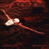 Beltane / Camazotz - Bloody Marion