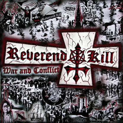 Reverend Kill - War and Conflict