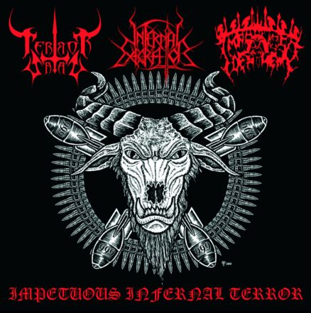 Infernal Execrator / Impetuoso Desdém / Terror Satan - Impetuous Infernal Terror