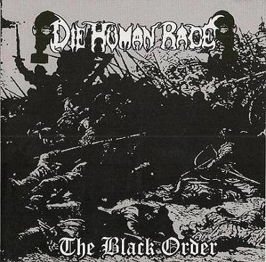 Die Human Race - The Black Order
