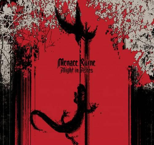 Menace Ruine - Alight in Ashes